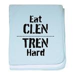 Eat CLEN TREN hard baby blanket