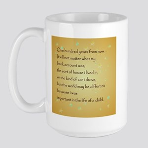 ONE HUNDRED YEARS FROM NOW Large Mug