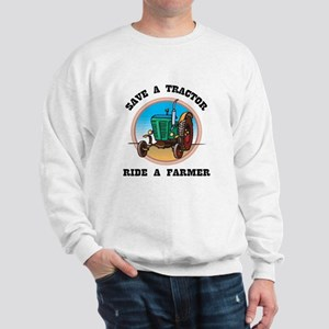 Save a Tractor, Ride a Farmer White Sweatshirt