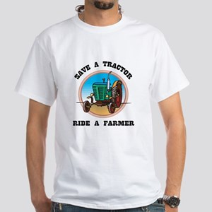 Save a Tractor, Ride a Farmer White T-Shirt