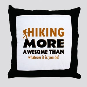Hiking awesome designs Throw Pillow