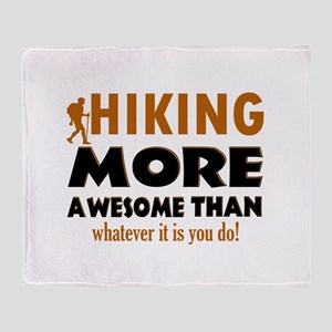 Hiking awesome designs Throw Blanket