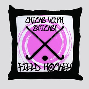 Chicks with Sticks - Field Hockey Throw Pillow