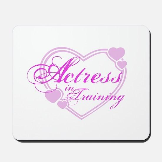 Actress-In-Training Design I Mousepad
