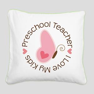 Preschool Teacher (cute) Square Canvas Pillow