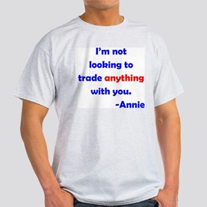 Not Trading With You Light T-Shirt