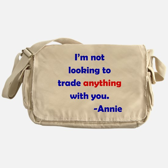 Not Trading With You Messenger Bag