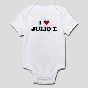 I Love JULIO T. Infant Bodysuit
