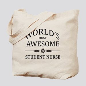 World's Most Awesome Student Nurse Tote Bag