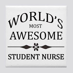 World's Most Awesome Student Nurse Tile Coaster