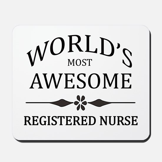 World's Most Awesome Registered Nurse Mousepad