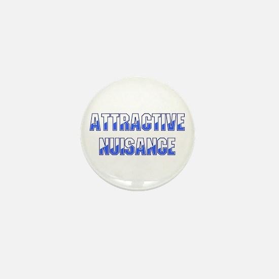 Attractive Nuisance (Blue) Mini Button