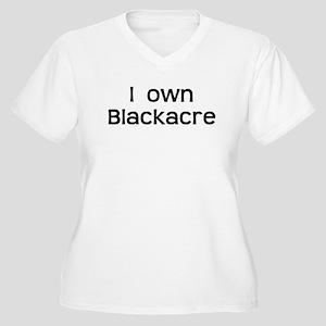 I Own Blackacre Plus Size T-Shirt