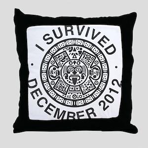 I survived the Mayan calendar Throw Pillow