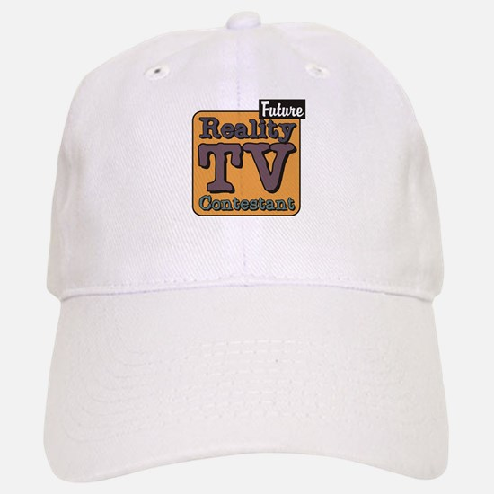Future Reality TV Contestant Baseball Baseball Cap