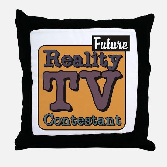Future Reality TV Contestant Throw Pillow