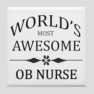 World's Most Awesome OB Nurse Tile Coaster
