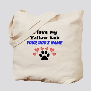 Custom I Love My Yellow Lab Tote Bag