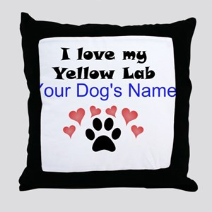 Custom I Love My Yellow Lab Throw Pillow