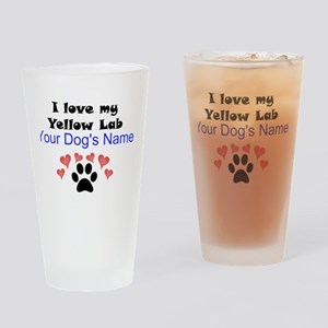 Custom I Love My Yellow Lab Drinking Glass