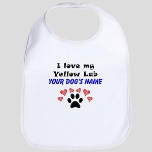 Custom I Love My Yellow Lab Bib