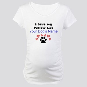 Custom I Love My Yellow Lab Maternity T-Shirt