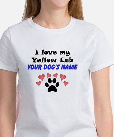 Custom I Love My Yellow Lab T-Shirt