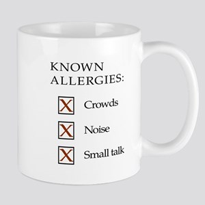 Known Allergies - crowds, noise, small talk Small