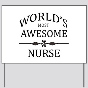 World's Most Awesome Nurse Yard Sign