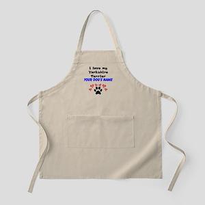 Custom I Love My Yorkshire Terrier Apron