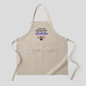 Custom I Love My Staffordshire Bull Terrier Apron