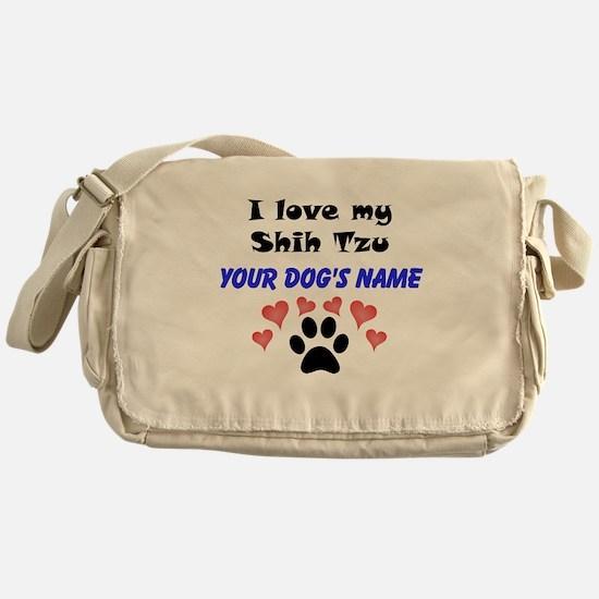 Custom I Love My Shih Tzu Messenger Bag