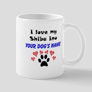 Custom I Love My Shiba Inu Mug