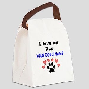 Custom I Love My Pug Canvas Lunch Bag