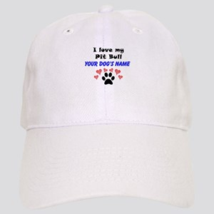 Custom I Love My Pit Bull Baseball Cap