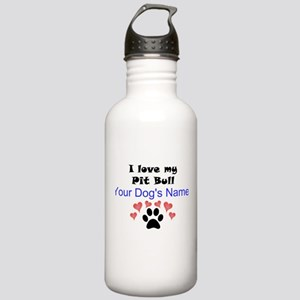 Custom I Love My Pit Bull Water Bottle