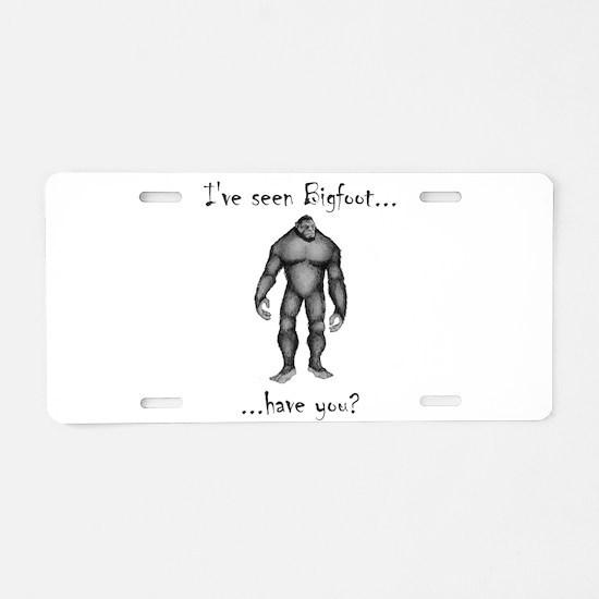 Ive Seen Bigfoot Aluminum License Plate