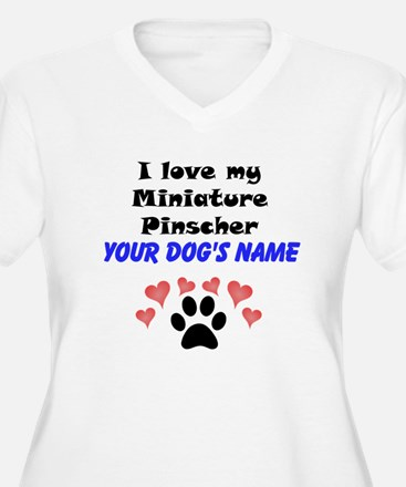 Custom I Love My Miniature Pinscher Plus Size T-Sh