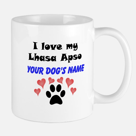 Custom I Love My Lhasa Apso Mug