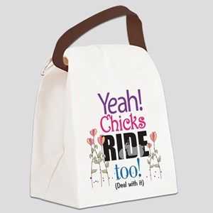 Yeah, Chicks Ride Too Canvas Lunch Bag