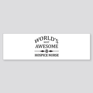 World's Most Awesome Hospice Nurse Sticker (Bumper