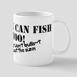Women can fish too Small Mug