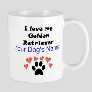 Custom I Love My Golden Retriever Mug