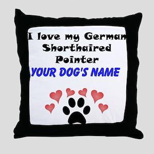 Custom I Love My German Shorthaired Pointer Throw