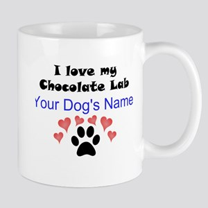 Custom I Love My Chocolate Lab Mug