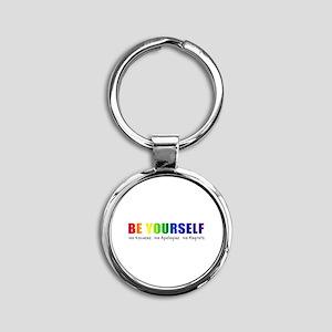 Be Yourself (Rainbow) Round Keychain