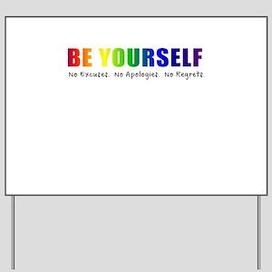 Be Yourself (Rainbow) Yard Sign