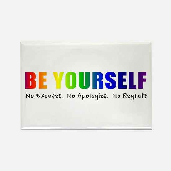 Be Yourself (Rainbow) Rectangle Magnet