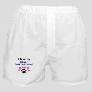 Custom I Love My Boxer Boxer Shorts