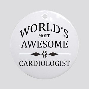 World's Most Awesome Cardiologist Ornament (Round)